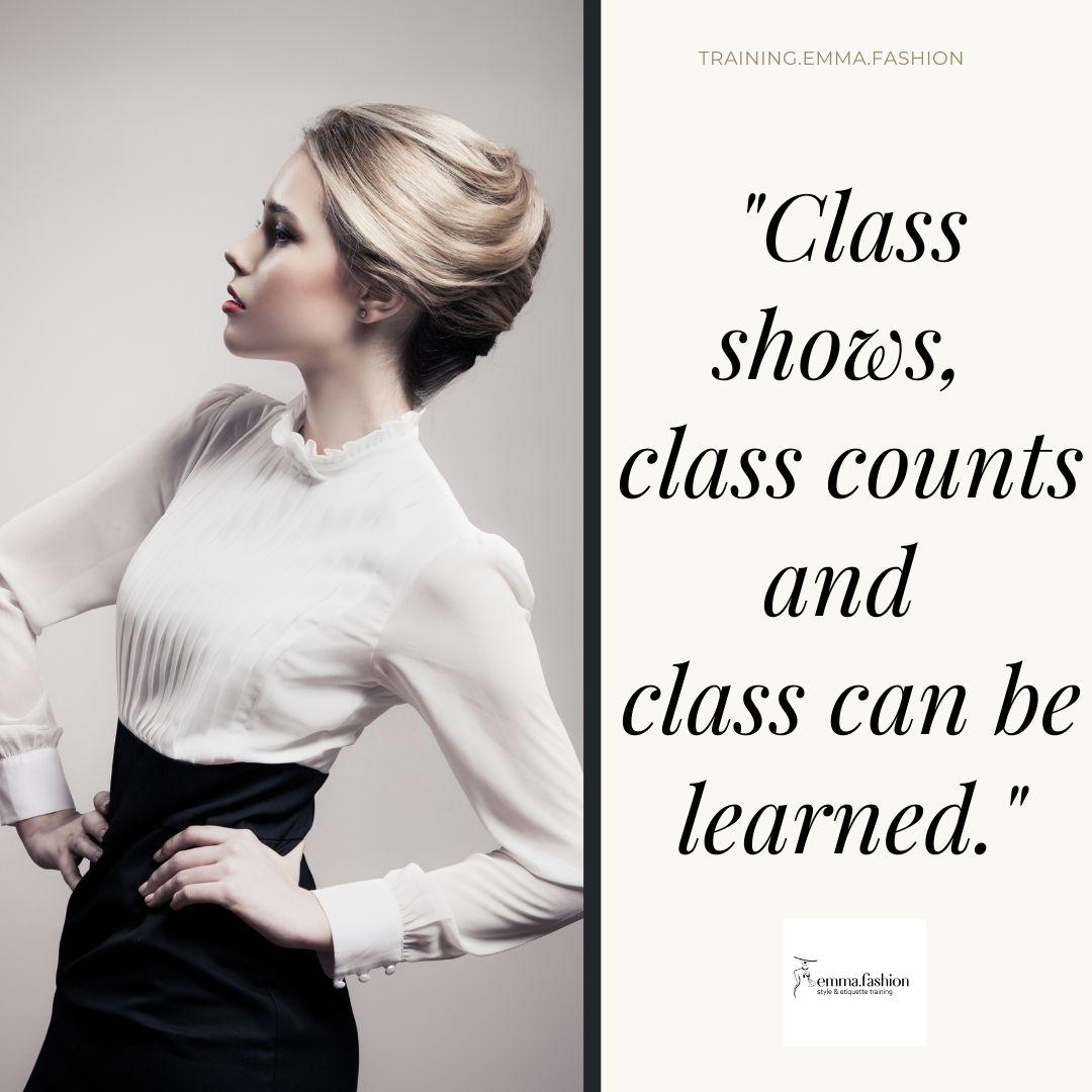 A woman who has class